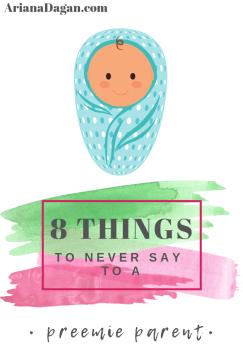 8 thingstoneversaytoapreemieparent