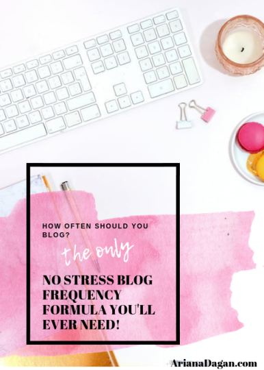How often should you blog - the only no stress blog frequency formula you'll ever need