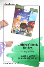 Away With Wastefulness Children's Book Review by Ariana Dagan #bookreview #bookstagram