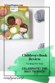 CELEBRATE! THE WAY I'M MADE childrens book review by ariana dagan