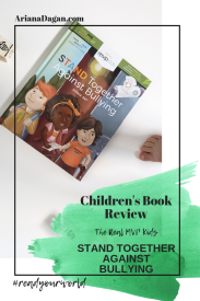 Stand Together Against Bullying Childrens book review by ariana dagan