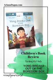 YONG BREAKS OUT OF THE BOREDOM BOX childrens book review by ariana dagan