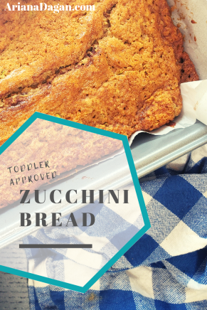 Toddler Approved Zucchini Bread By Ariana Dagan