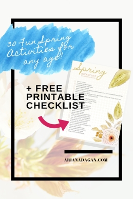 30 Fun Spring Activities For Any Age by Ariana Dagan